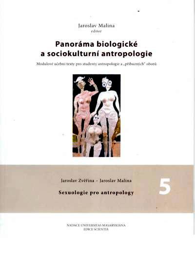Jaroslav Zvěřina, Jaroslav Malina: Sexuologie pro antropology